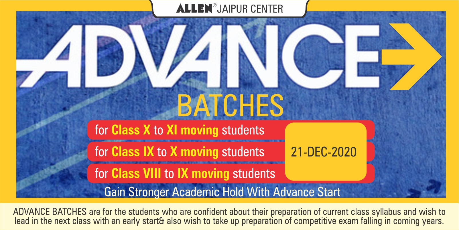 Advance Batch for Class IX, X and XI students (Presently in Class VIII, IX and X)